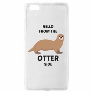 Etui na Huawei P 8 Lite Hello from the otter side