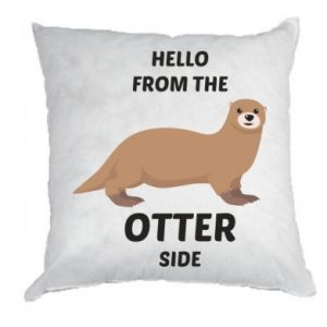 Pillow Hello from the otter side