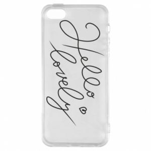 Phone case for iPhone 5/5S/SE Hello lovely
