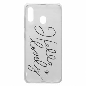 Phone case for Samsung A20 Hello lovely