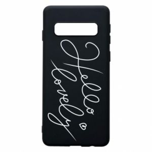 Phone case for Samsung S10 Hello lovely