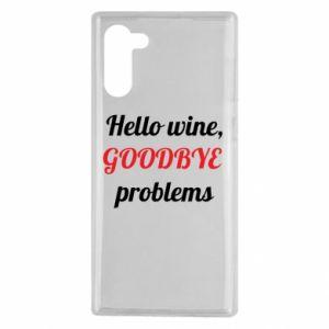 Etui na Samsung Note 10 Hello wine, GOODBYE  problems