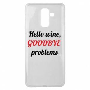 Etui na Samsung J8 2018 Hello wine, GOODBYE  problems