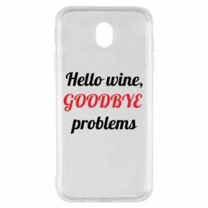 Etui na Samsung J7 2017 Hello wine, GOODBYE  problems