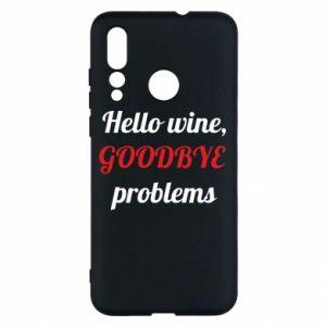 Etui na Huawei Nova 4 Hello wine, GOODBYE  problems