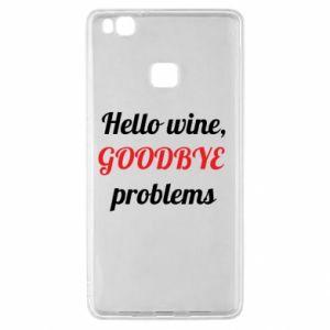 Etui na Huawei P9 Lite Hello wine, GOODBYE  problems