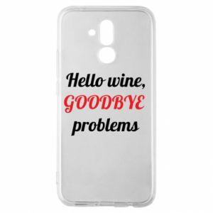 Etui na Huawei Mate 20 Lite Hello wine, GOODBYE  problems