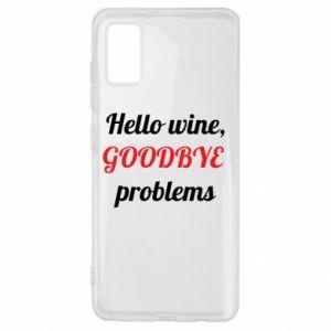 Etui na Samsung A41 Hello wine, GOODBYE  problems