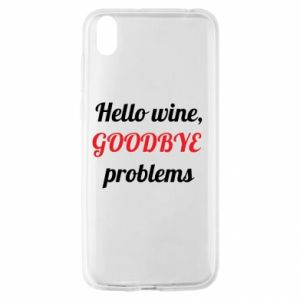 Etui na Huawei Y5 2019 Hello wine, GOODBYE  problems