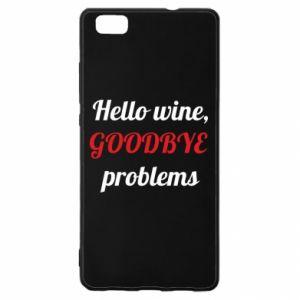 Etui na Huawei P 8 Lite Hello wine, GOODBYE  problems