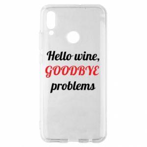 Etui na Huawei P Smart 2019 Hello wine, GOODBYE  problems