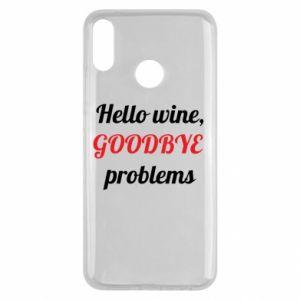 Etui na Huawei Y9 2019 Hello wine, GOODBYE  problems