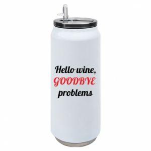 Puszka termiczna Hello wine, GOODBYE  problems