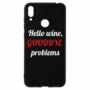 Etui na Huawei Y7 2019 Hello wine, GOODBYE  problems