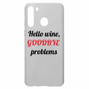 Etui na Samsung A21 Hello wine, GOODBYE  problems