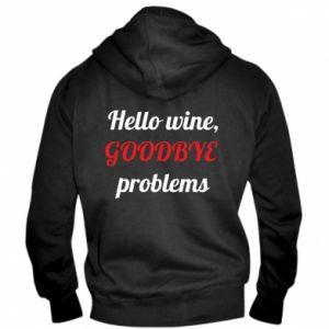 Męska bluza z kapturem na zamek Hello wine, GOODBYE  problems