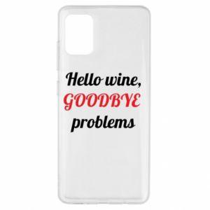 Etui na Samsung A51 Hello wine, GOODBYE  problems