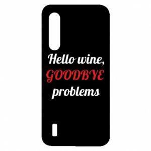Etui na Xiaomi Mi9 Lite Hello wine, GOODBYE  problems