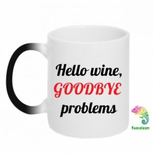 Chameleon mugs Hello wine, GOODBYE  problems