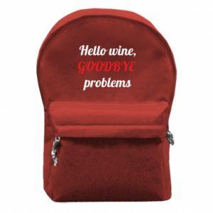 Plecak z przednią kieszenią Hello wine, GOODBYE  problems