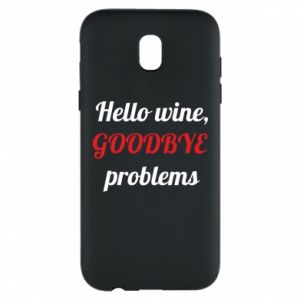 Phone case for Samsung J5 2017 Hello wine, GOODBYE  problems