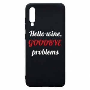 Etui na Samsung A70 Hello wine, GOODBYE  problems