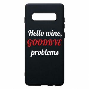 Etui na Samsung S10+ Hello wine, GOODBYE  problems