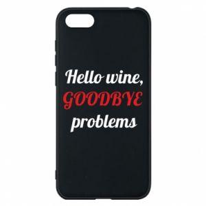 Etui na Huawei Y5 2018 Hello wine, GOODBYE  problems
