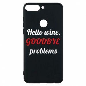 Etui na Huawei Y7 Prime 2018 Hello wine, GOODBYE  problems
