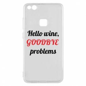 Etui na Huawei P10 Lite Hello wine, GOODBYE  problems
