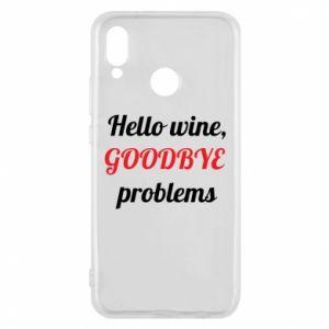 Etui na Huawei P20 Lite Hello wine, GOODBYE  problems