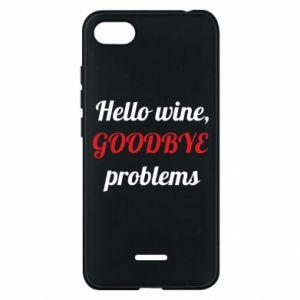 Etui na Xiaomi Redmi 6A Hello wine, GOODBYE  problems