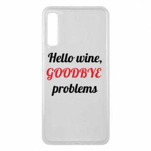 Etui na Samsung A7 2018 Hello wine, GOODBYE  problems