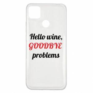 Etui na Xiaomi Redmi 9c Hello wine, GOODBYE  problems