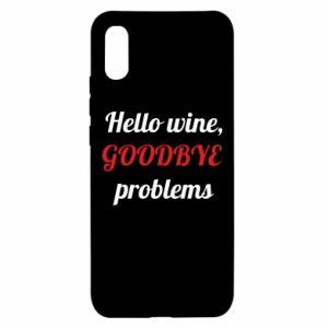 Etui na Xiaomi Redmi 9a Hello wine, GOODBYE  problems