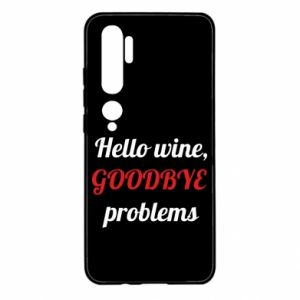 Etui na Xiaomi Mi Note 10 Hello wine, GOODBYE  problems