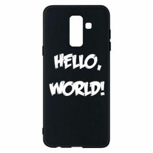 Phone case for Samsung A6+ 2018 Hello, world! - PrintSalon