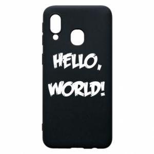 Phone case for Samsung A40 Hello, world! - PrintSalon