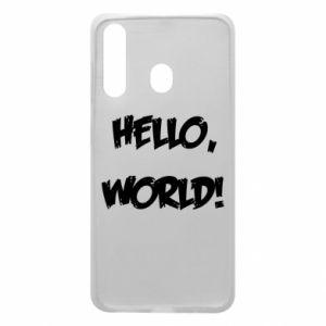 Phone case for Samsung A60 Hello, world! - PrintSalon