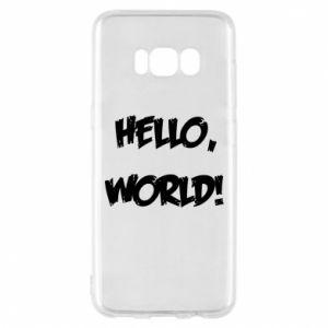 Phone case for Samsung S8 Hello, world! - PrintSalon