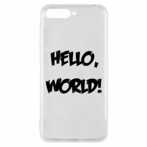 Phone case for Huawei Y6 2018 Hello, world! - PrintSalon