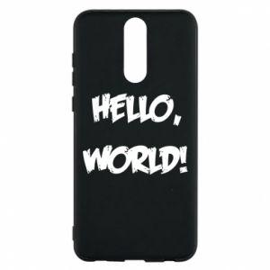Phone case for Huawei Mate 10 Lite Hello, world! - PrintSalon