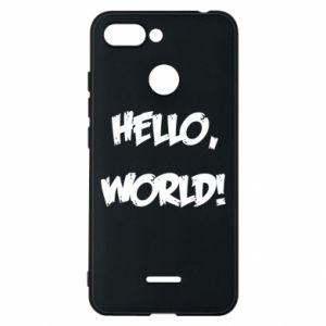 Phone case for Xiaomi Redmi 6 Hello, world! - PrintSalon