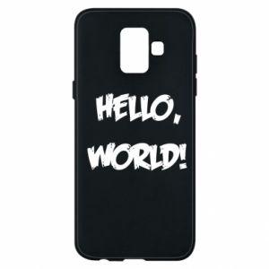 Phone case for Samsung A6 2018 Hello, world! - PrintSalon