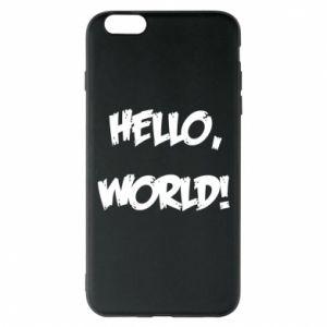 Phone case for iPhone 6 Plus/6S Plus Hello, world! - PrintSalon