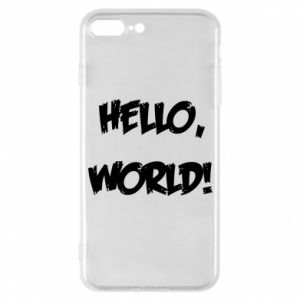 Phone case for iPhone 7 Plus Hello, world! - PrintSalon