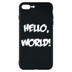 Phone case for iPhone 8 Plus Hello, world! - PrintSalon