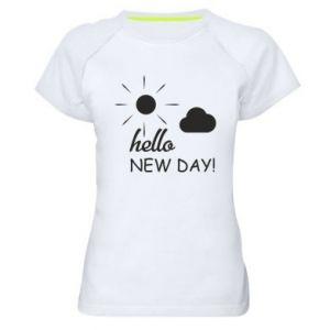 Koszulka sportowa damska Hello. New day!