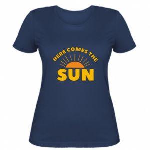 Damska koszulka Here comes the sun