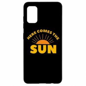 Etui na Samsung A41 Here comes the sun